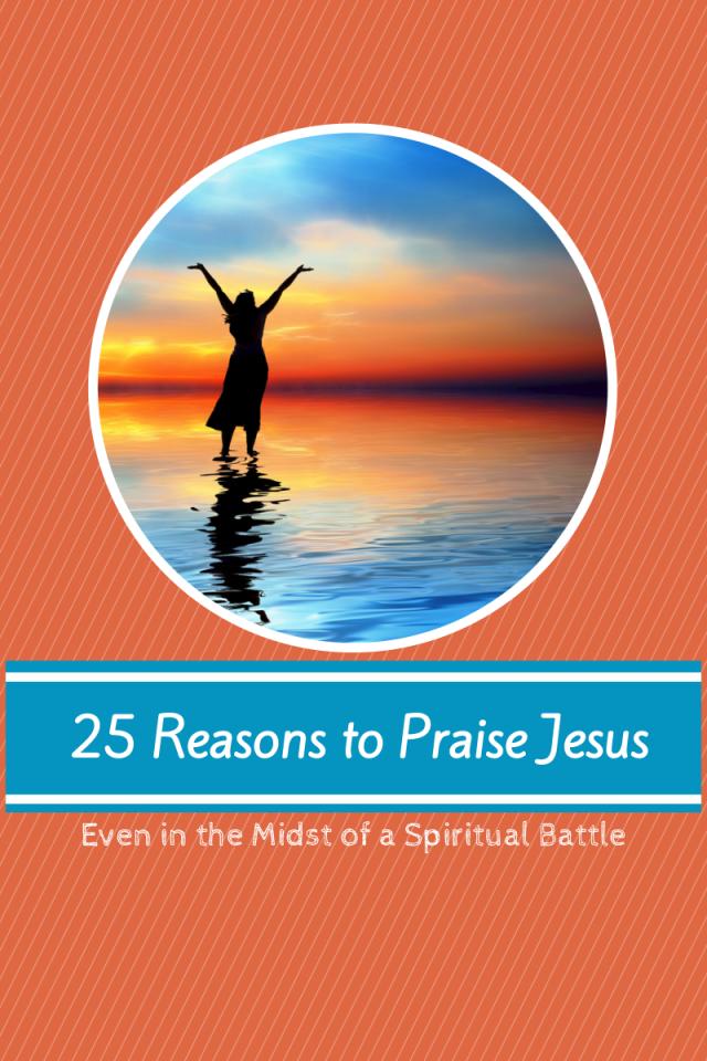 Copy of 25 Reasons to Praise Jesus (1)