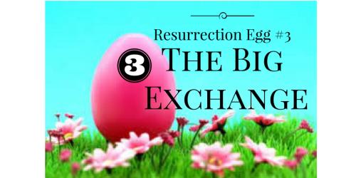Resurrection Egg #3